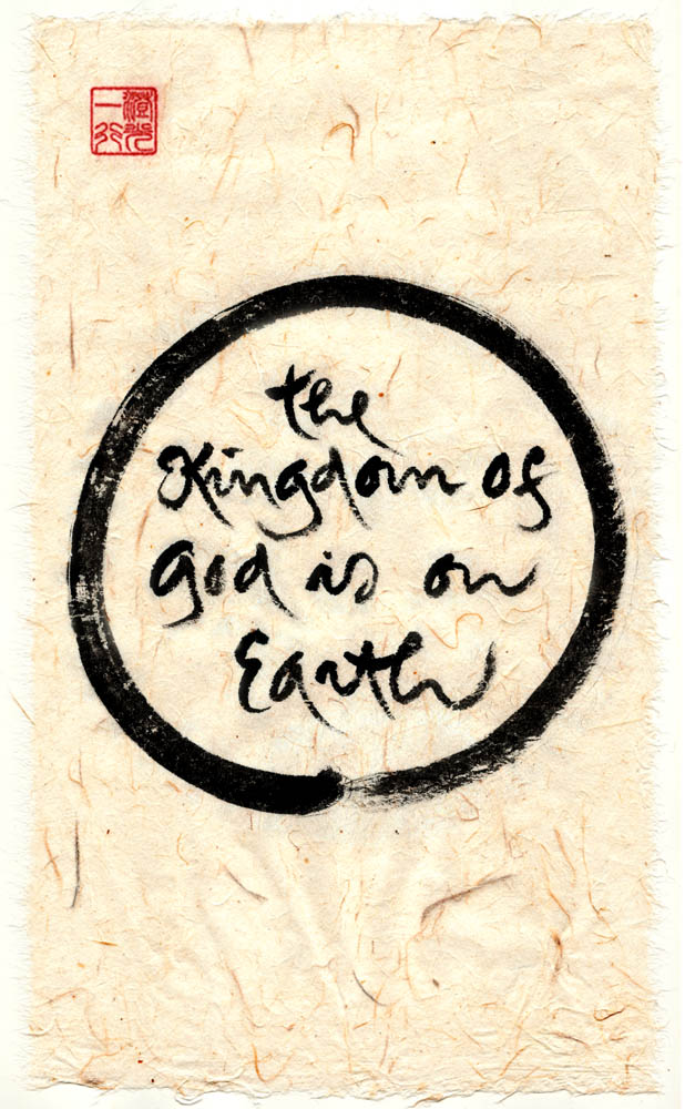 The Kingdom of God is on Earth