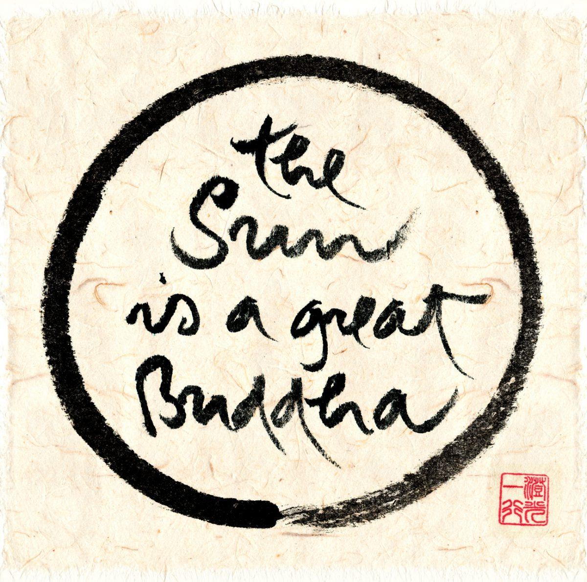 The Sun is a great Buddha